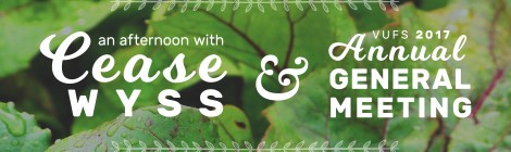 An Afternoon with Cease Wyss & VUFS AGM - February 11, 2017, 1:00 to 3:00 pm